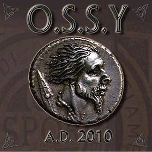 O.S.S.Y: A.D. 2010