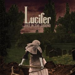 Lucifer: Dirt in the Ground