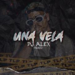 DJ Alex & The La Planta: Una Vela (Remix)