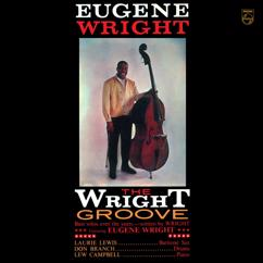 Eugene Wright: The Wright Groove