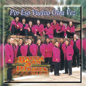 Banda San Miguel: Por Eso Vuelvo Otra Vez