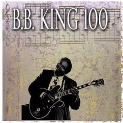 B.B. King: Everyday I Have the Blues (1954 Version) [Remastered]