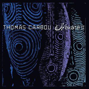 Thomas Carbou: Hekátê II