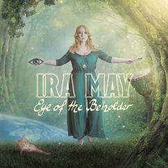 Ira May: Eye Of The Beholder