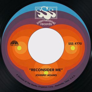 Johnny Adams: Reconsider Me / If I Could See You One More Time