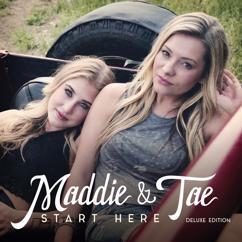 Maddie & Tae: Downside Of Growing Up (Acoustic Version)