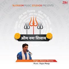 Nishant Sharma: Om Namah Shivaya