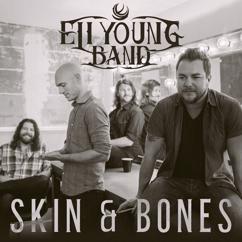 Eli Young Band: Skin & Bones