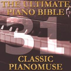 Pianomuse: The Ultimate Piano Bible - Classic 31 of 45