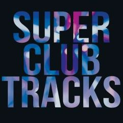 Various Artists: Super Club Tracks