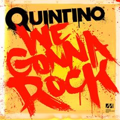 Quintino: We Gonna Rock