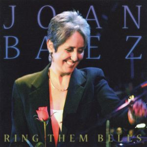 Joan Baez: Ring Them Bells (Collector's Edition / Live)