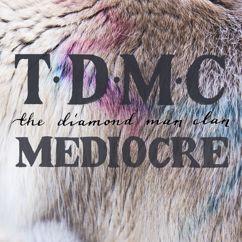 The Diamond Man Clan: Mediocre