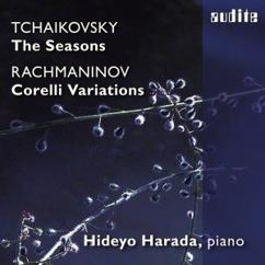 Hideyo Harada: Tchaikovsky: The Seasons & Rachmaninoff: Variations On a Theme of Corelli