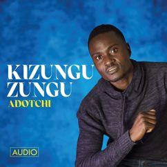Adotchi: Kizunguzungu
