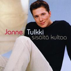 Janne Tulkki: Sisältä Kultaa