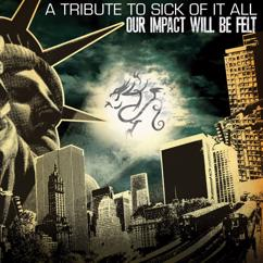 Various Artists: Our Impact Will Be Felt (A Tribute To Sick Of It All)