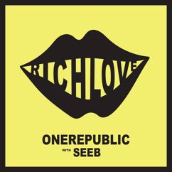 Seeb, OneRepublic: Rich Love