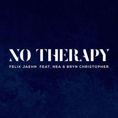Felix Jaehn, Nea, Bryn Christopher: No Therapy