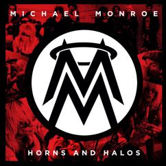 Michael Monroe: Horns And Halos