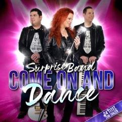 Surprise Band: Come on and Dance