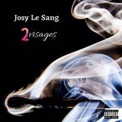 Josy Le Sang: 2Visages