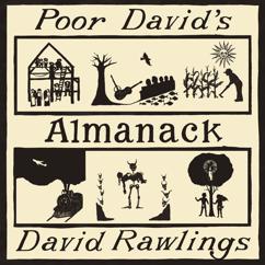 David Rawlings: Poor David's Almanack