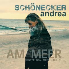 SCHÖNECKER andrea: Am Meer (Hinter dem Meer, Teil 2)