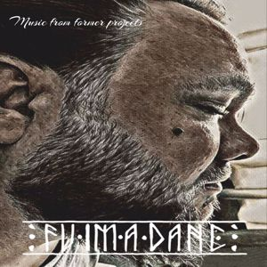 Fuimadane: Music from Former Projects