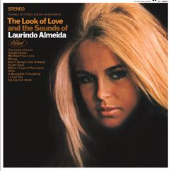 Laurindo Almeida: The Look Of Love And The Sounds Of Laurindo Almeida