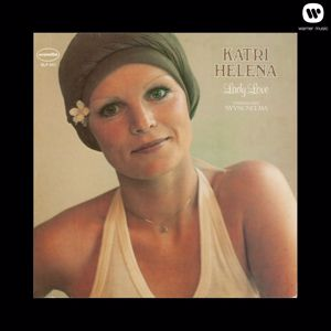 Katri Helena: Hei jos mentäis naimisiin - I Can't Give You Anything, but My Love