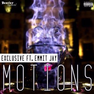 Exclusive feat. Emmit Jay: Motions