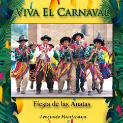 Conjunto Mantasaya: Viva el Carnaval, Fiesta de las Anatas