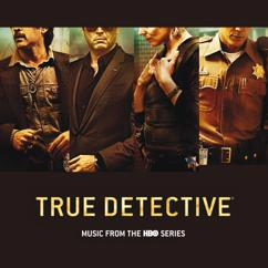 Eri esittäjiä: True Detective (Music From The HBO Series)