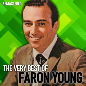 Faron Young: For the Love of a Woman Like You (Remastered)