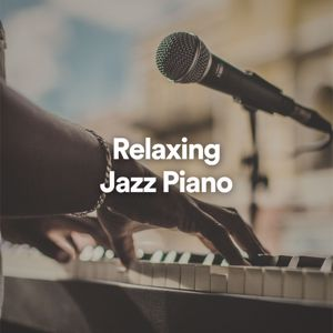 Various Artists: Relaxing Jazz Piano
