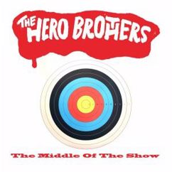 The Hero Brothers: The Middle of the Show