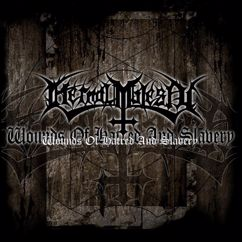 Eternal Majesty: Wounds Of Hatred And Slavery