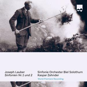 Kaspar Zehnder & Sinfonie Orchester Biel Solothurn: Joseph Lauber: Sinfonien No. 1 und 2