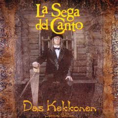 La Sega del Canto: Kekkonen