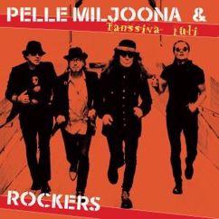 Pelle Miljoona & Rockers: Tanssiva tuli