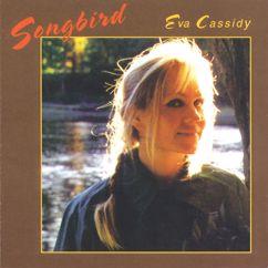 Eva Cassidy: Fields Of Gold