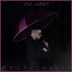 Ipno Snaider: Melancholia