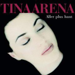 Tina Arena: Aller Plus Haut