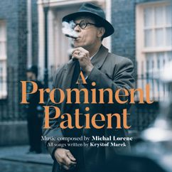 Michal Lorenc: A Prominent Patient (Masaryk) (Original Motion Picture Soundtrack)