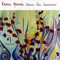 Rachel Goswell: Waves Are Universal