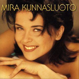 Mira Kunnasluoto: Mira Kunnasluoto