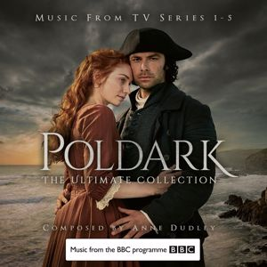 Anne Dudley: Poldark - The Ultimate Collection (Music from TV Series 1-5)