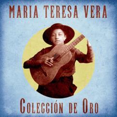 Maria Teresa Vera: La Rosa Roja (Remastered)