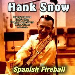 Hank Snow: Spanish Fireball